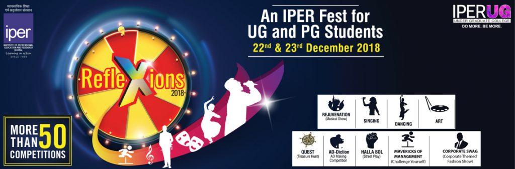 IPER Reflexions Students Fest 2018 - Season 6 on 22 & 23 Dec, 2018