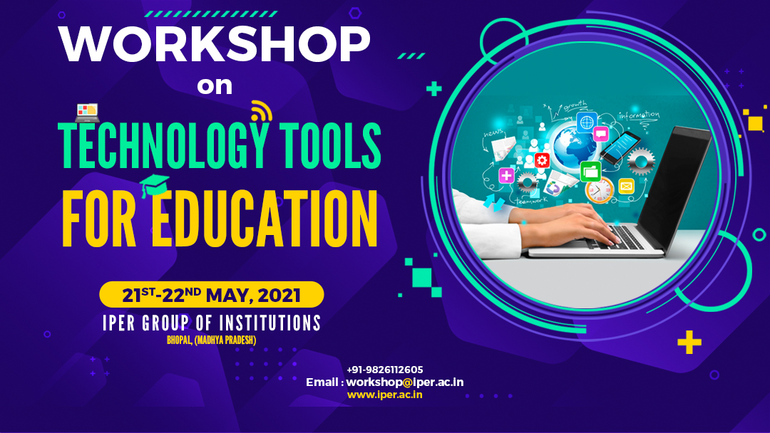 Workshop on Technology Tools for Education – 21st May, 2021