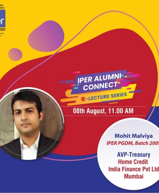 IPER ALUMNI eCONNECT with Mohit Malviya