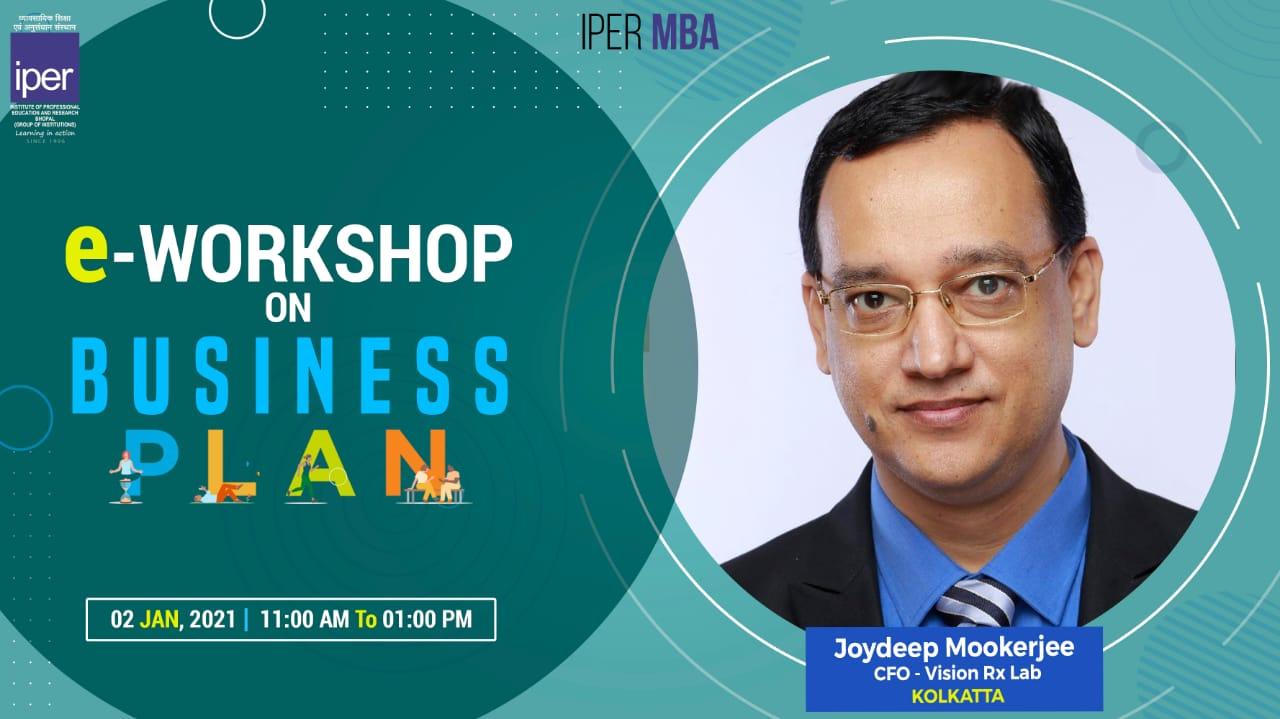 eWorkshop on Business Plan Development at IPER MBA – 9th Jan, 2021