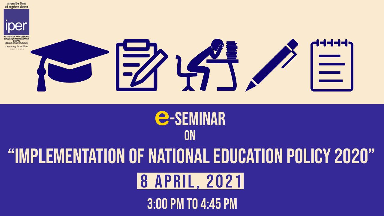 eSeminar on National Education Policy Implementation – 8th April, 2021
