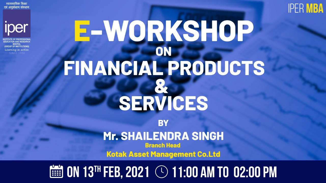 Kotak's eWorkshop on Financial Products & Services – 13th Feb, 2021
