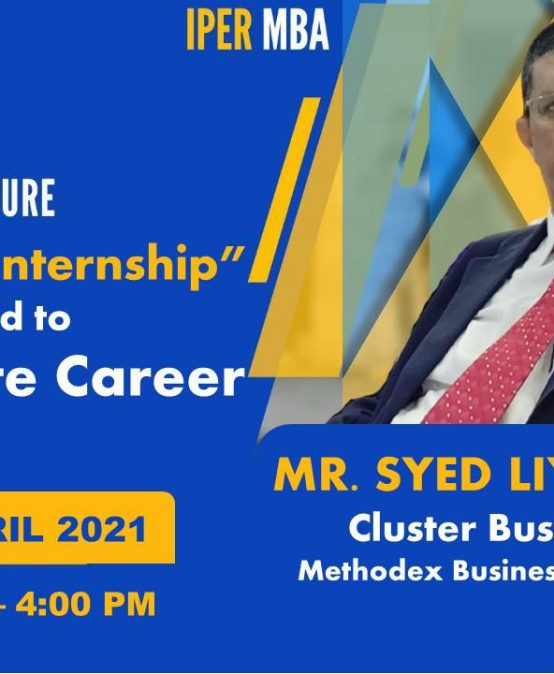 Methodex Business Systems Cluster Head's Guest Lecture at IPER MBA – 17th April, 2021