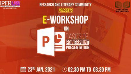 UG E-workshop on Basics of Powerpoint