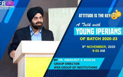 """Attitude is the Key""  Talk by Dr. Amarjeet S. Khalsa (Group Director, IPER Group of Institutions)"