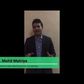Mr. Mohit Malviya - AVP, Home Credit India - IPER Alumni Class of 2009